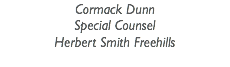 Cormack Dunn Special Counsel Herbert Smith Freehills